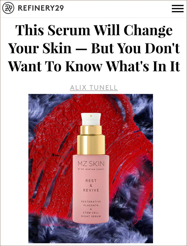 MZ Skin Rest & Revive Featured on Refinery29