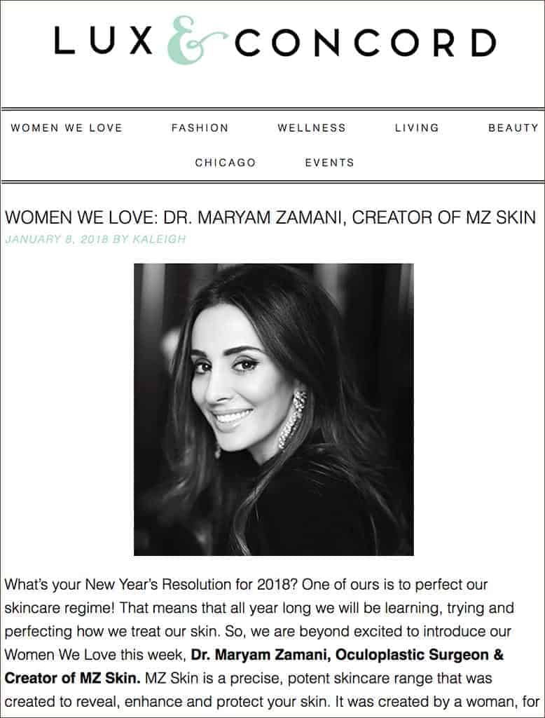 Lux & Concord Lifestyle Blog Features MZ Skin Founder Dr. Maryam Zamani