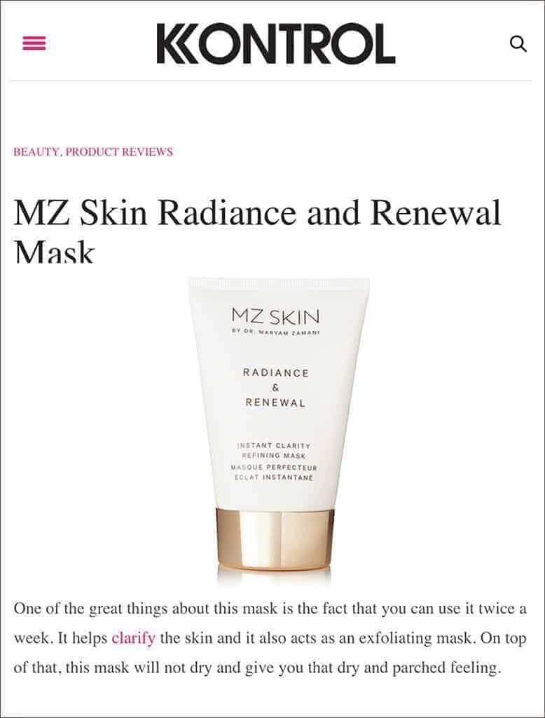MZ Skin Radiance & Renewal Featured in Kontrol Magazine