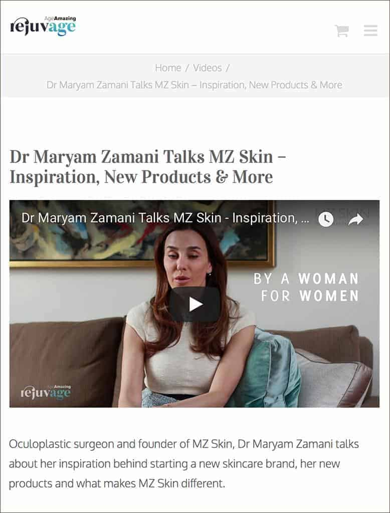 Dr Maryam Zamani discusses MZ Skin as Featured in Rejuvage