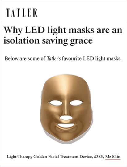 Tatler Features MZ Skin LED Mask